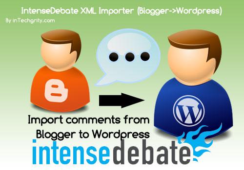 intensedebate xml importer blogger to wordpress