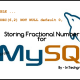 MySQL FLOAT vs DEC: working with fraction and decimal [DEC]