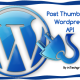 Getting Post thumbnail on WordPress 3 w/ w/o specific Post ID