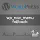 The right way of dealing wp_nav_menu fallback function – List custom categories & pages