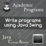 write-programs-using-java-swing