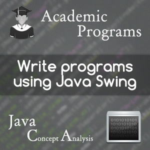 write-programs-using-java-swing